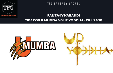 TFG Fantasy Sports: Fantasy Kabaddi tips for U Mumba vs UP Yoddha - Eliminator 1 - PKL 2018