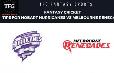 TFG Fantasy Sports: Fantasy Cricket tips for Hobart Hurricanes vs Melbourne Renegades -- BBL08