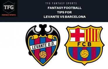 TFG Fantasy Sports: Fantasy Football tips for Levante vs Barcelona - Copa Del Rey