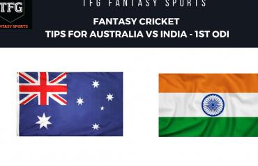 TFG Fantasy Sports: Fantasy Cricket tips for Australia v India--1st ODI