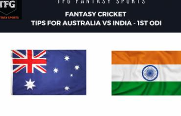 TFG Fantasy Sports: Fantasy Cricket tips in Hindi for Australia v India--1st ODI