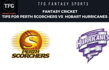 TFG Fantasy Sports: Fantasy Cricket tips for Perth Scorchers vs Hobart Hurricanes -- Big Bash 08