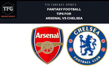 TFG Fantasy Sports: Fantasy Football tips for Arsenal vs Chelsea - Premier League