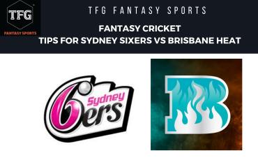 TFG Fantasy Sports: Fantasy Cricket tips for Sydney Sixers vs Brisbane Heat -- Big Bash 08