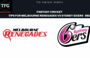 TFG Fantasy Sports: Fantasy Cricket tips in Hindi for Sydney Sixers vs Melbourne Renegades - 2nd Semis- Big Bash 08