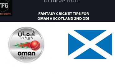 TFG Fantasy Sports: Fantasy Cricket tips for Oman v Scotland 2nd ODI