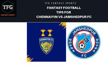 TFG Fantasy Sports: Fantasy Football tips for Chennaiyin FC vs Jamshedpur FC - ISL