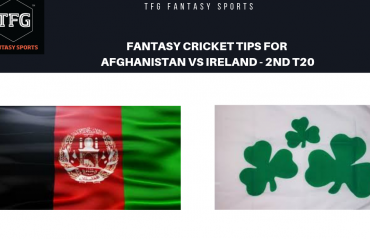 TFG Fantasy Sports: Fantasy Cricket tips for Afghanistan v Ireland 2nd T20