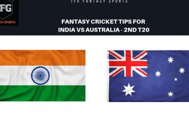 TFG Fantasy Sports: Fantasy Cricket tips for India v Australia 2nd T20