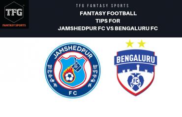 TFG Fantasy Sports: Fantasy Football tips for Jamshedpur vs Bengaluru FC - ISL