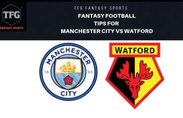 TFG Fantasy Sports: Fantasy Football tips in Hindi for Manchester City vs Watford - Premier League
