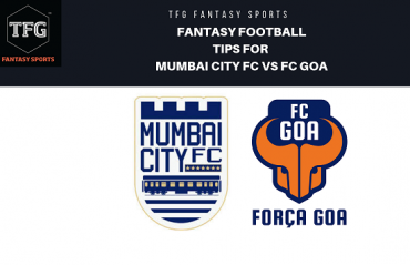 TFG Fantasy Sports: Fantasy Football tips for Mumbai City vs FC Goa - ISL semi final