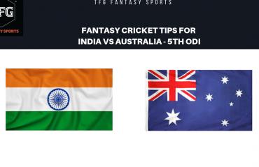 TFG Fantasy Sports: Fantasy Cricket tips for India v Australia 5th ODI
