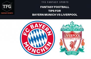 TFG Fantasy Sports: Fantasy Football tips for Bayern Munich vs Liverpool - UEFA Champions League