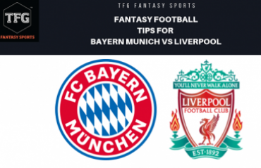 TFG Fantasy Sports: Fantasy Football tips in Hindi for Bayern Munich vs Liverpool - UEFA Champions League
