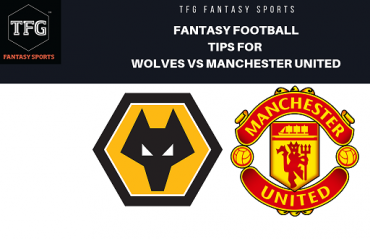 TFG Fantasy Sports: Fantasy Football tips for Wolves vs Manchester United - FA Cup