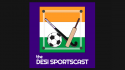 TFG's Chiranjit Ojha on the Desi Sportscast -- I-League, ISL and the future of Indian football