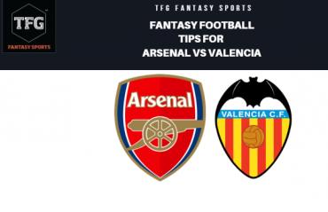 TFG Fantasy Sports: Fantasy  Football tips for Arsenal vs Valencia -- UEFA Europa League
