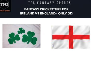 TFG Fantasy Sports: Fantasy Cricket tips for Ireland v England Only ODI