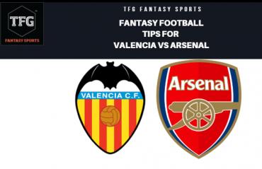 TFG Fantasy Sports: Fantasy Football tips for Valencia vs Arsenal in the UEFA Europa League