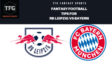 TFG Fantasy Sports: Fantasy Football tips for RB Leipzig vs Bayern -- Bundesliga