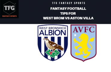 TFG Fantasy Sports: Fantasy Football tips for West Brom vs Aston Villa - Championship playoff
