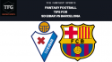 TFG Fantasy Sports: Fantasy Football tips for Eibar vs Barcelona -- La Liga