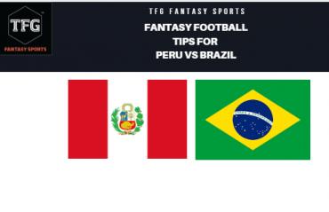 TFG Fantasy Sports: Fantasy Football tips for Peru vs Brazil -- Copa America