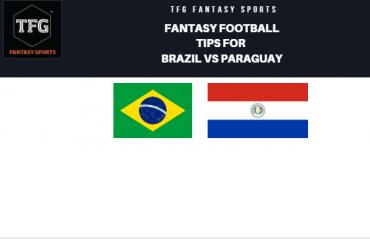 TFG Fantasy Sports: Fantasy Football tips for Brazil vs Paraguay - Copa America quarter-final