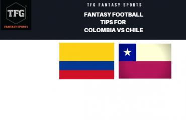 TFG Fantasy Sports: Fantasy Football tips for Colombia vs Chile -- Copa America quarter-final