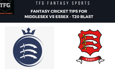 TFG Fantasy Sports: Fantasy Cricket tips for Middlesex v Essex -- English T20 Blast