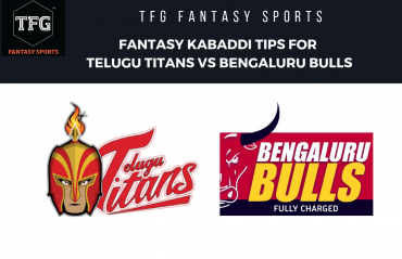 TFG Fantasy Sports: Fantasy Kabaddi tips for Telugu Titans vs Bengaluru Bulls -- PKL 2019