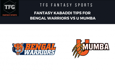 TFG Fantasy Sports: Dream 11 tips for Fantasy Kabaddi match between Bengal Warriors vs U Mumba -- PKL 2019