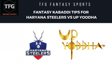 TFG Fantasy Sports: Dream 11 tips for Haryana Steelers vs UP Yoddha - PKL 2019