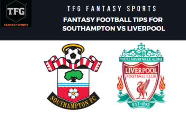TFG Fantasy Sports: Fantasy Football tips for Southampton vs Liverpool -- Premier League