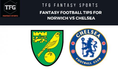TFG Fantasy Sports: Fantasy Football tips for Norwich vs Chelsea -- Premier League