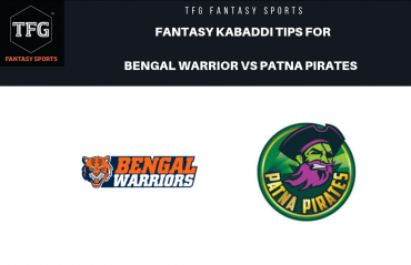 TFG Fantasy Sports: Dream 11 tips for Bengal Warriors vs Patna Pirates -- PKL 2019