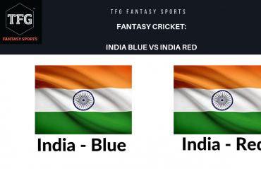TFG Fantasy Sports: Dream 11 tips for India Red vs India Blue -- Duleep trophy 2019