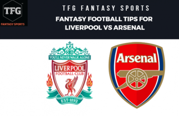 TFG Fantasy Sports: Fantasy Football tips for Liverpool vs Arsenal -- Premier League
