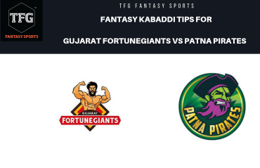 TFG Fantasy Sports: Dream 11 tips for Gujarat FortuneGiants vs Patna Pirates -- PKL 2019