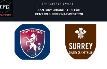 TFG Fantasy Sports: Dream11 Fantasy Cricket tips for Kent v Surrey Natwest T20