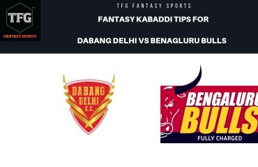 TFG Fantasy Sports: Dream11 Fantasy Kabaddi tips for Dabang Delhi vs Bengaluru Bulls -- PKL 2019