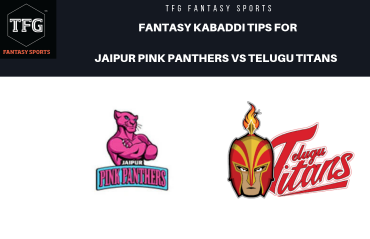 TFG Fantasy Sports: Dream11 Fantasy Kabaddi tips for Jaipur Pink Panthers vs Telugu Titans - PKL2019