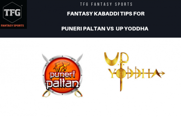 TFG Fantasy Sports: Dream11 Fantasy Kabaddi tips for Puneri Paltan vs UP Yoddha -- PKL 2019