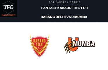 TFG Fantasy Sports: Dream11 Fantasy Kabaddi tips for Dabang Delhi vs U Mumba  -- PKL 2019