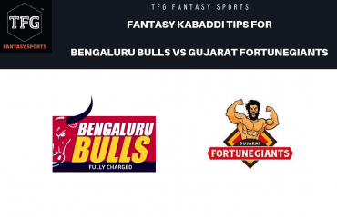 TFG Fantasy Sports: Dream11 Fantasy Kabaddi tips for Bengaluru Bulls vs Gujarat FortuneGiants -- PKL 2019