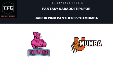 TFG Fantasy Sports: Dream11 team Fantasy Kabaddi tips for Jaipur Pink Panthers vs U Mumba - PKL 2019