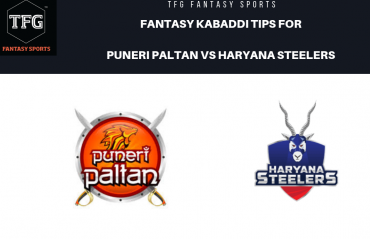 TFG Fantasy Sports: Dream11 tips Fantasy Kabaddi team for Puneri Paltan vs Haryana Steelers -- PKL 2019