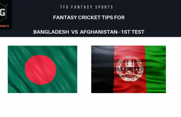 TFG Fantasy Sports: Dream11 Fantasy Cricket tips for Bangladesh v Afghanistan 1st Test