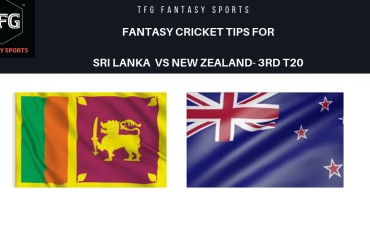 TFG Fantasy Sports: Dream11 Fantasy Cricket tips for Sri Lanka v New Zealand 3rd T20